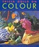 Tricia Guild on Colour (color). Decoration, Furnishing, Display