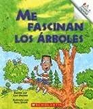 Me Fascinan los Arboles (Rookie Reader Espanol) (0516252534) by Meister, Cari