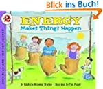 Energy Makes Things Happen (Let's-Rea...