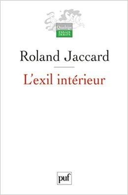 L'exil intérieur - Roland Jaccard