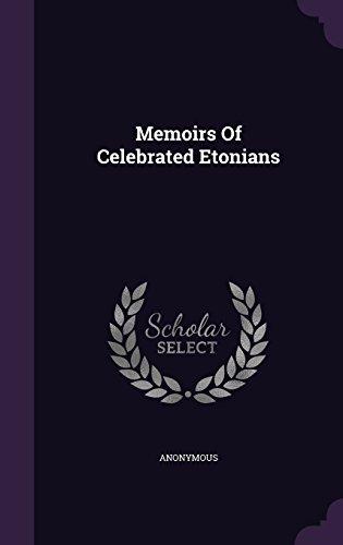 Memoirs Of Celebrated Etonians