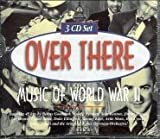 Over There: Music of World War Various