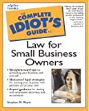 img - for Complete Idiot's Guide to Law for Small Business Owners (00) by Maple, Stephen [Mass Market Paperback (2000)] book / textbook / text book