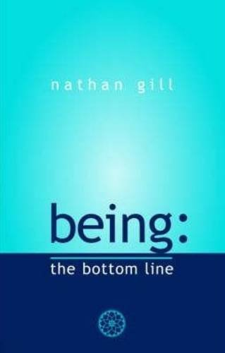 Being: the bottom line