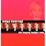The Burning Bridges Tour ~ Maria Bamford