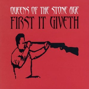 Original album cover of First It Giveth 2 by Queens of the Stone Age