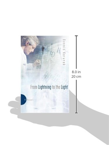 From Lightning to the Light