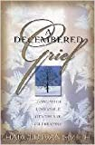 img - for A Decembered Grief: Living with Loss While Others are Celebrating book / textbook / text book