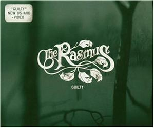 The Rasmus - Guilty - Zortam Music