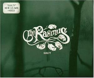 The Rasmus - Guilty - Zortam Music
