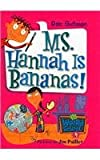 Ms. Hannah Is Bananas! (My Weird School (Pb))