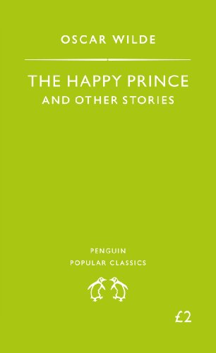 Oscar Wilde - The Happy Prince and Other Stories