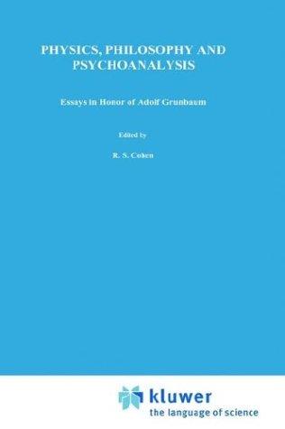 physics-philosophy-and-psychoanalysis-essays-in-honor-of-adolf-grunbaum-essays-in-honour-of-a-grunba