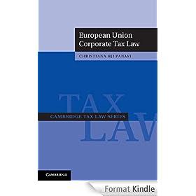 European Union Corporate Tax Law (Cambridge Tax Law Series)