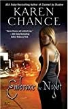 Embrace The Night (0451461991) by Chance, Karen