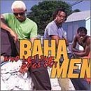 Baha Men - Baha Men Who Let The Dogs Out - Zortam Music