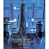 The National Air and Space Museum (081090666X) by Bryan, C.D.B.