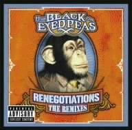 Black Eyed Peas - Renegotiations: The Remixes - Zortam Music