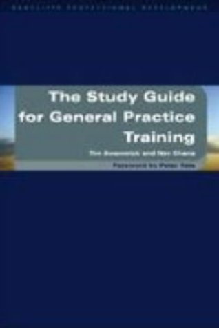 The Study Guide for General Practice Training (Radcliffe Professional Development)