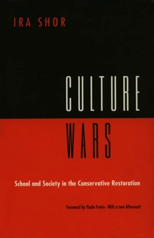 Culture Wars: School and Society in the Conservative Restoration