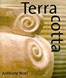img - for Terracotta by Anthony Noel (1998-04-01) book / textbook / text book