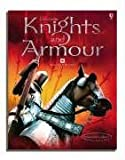 Knights and Armour: With Internet Links (Usborne Internet Linked) (0746062052) by Rachel Firth