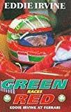 img - for Green Races Red by Irvine, Eddie (1997) Paperback book / textbook / text book