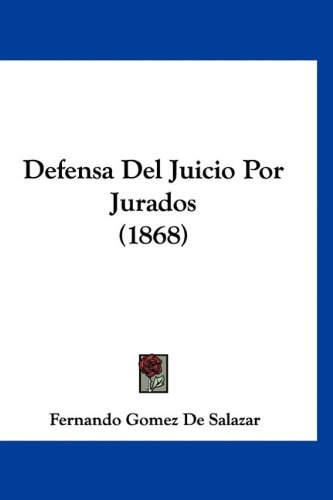 Defensa del Juicio Por Jurados (1868)