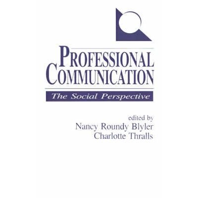 -professional-communication-the-social-perspective-professional-communication-the-social-perspective