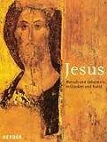 Jesus. 2000 Jahre Glaubens- und Kulturgeschichte. (3451269813) by Görres, Friederike