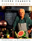Pierre Franey's Cooking In America (0679752889) by Franey, Pierre