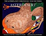 AsterDesert (The AsterPlanet Chronicles, Vol 3)