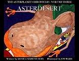 AsterDesert (The AsterPlanet Chronicles, Vol 3)