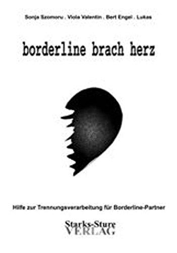 szomoru-s-borderline-brach-herz-hilfe-zur-trennungsverarbeitung-fur-borderline-partner