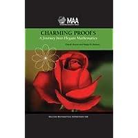 CHARMING PROOFS: A JOURNEY INTO ELEGANT MATHEMATICS