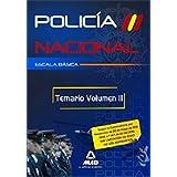 Escala Básica De Policía Nacional. Temario. Volumen Ii
