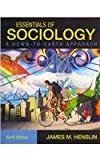 Essentials of Sociology: A Down-to-earth Approach (0205006361) by Henslin, James M.