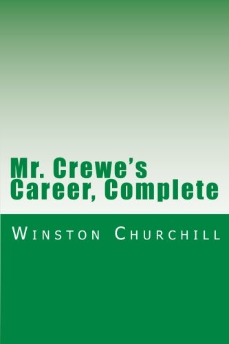 Mr. Crewe's Career by Winston Churchill