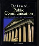 The law of public communication (0801311888) by Kent Middleton