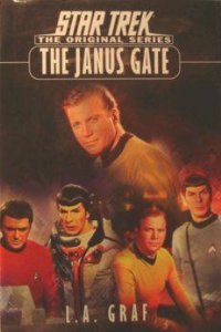 The Janus Gate: Star Trek Original Series by L. A. Graf