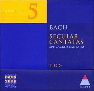 Bach 2000 5: Secular Cantatas