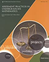 ASSESSMENT PRACTICES IN UNDERGRADUATE MATHEMATICS