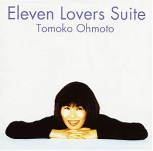 Eleven Lovers Suite                                                                                                                                                                                                                  曲目リスト