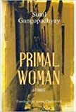 The Primal Woman: Stories