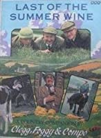The Last of the Summer Wine: A Country Companion