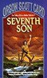 The Seventh Son (0099589303) by Orson Scott Card