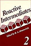 img - for Reactive Intermediates: Volume 2 book / textbook / text book