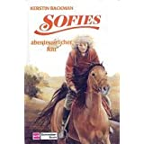 Sofies abenteuerlicher Ritt (Bd. 5). ( Ab 10 J.)von &#34;Kerstin Backman&#34;
