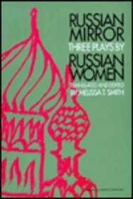 Russian Mirror: Three Plays by Russian Women (Russian Theatre Archive)