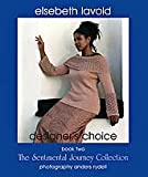 img - for Designer's Choice, Book 2: the Sentimental Journey Collection book / textbook / text book